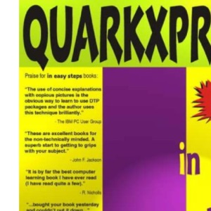 QuarkXPress in Easy Steps: Covers Version 4, for PC and Mac