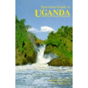 Spectrum Guide to Uganda (Spectrum Guides)