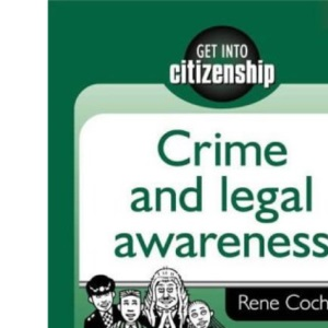Crime and Legal Awareness (Get into Citizenship)
