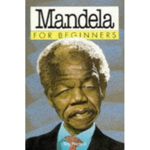 Mandela for Beginners (Beginners S.)