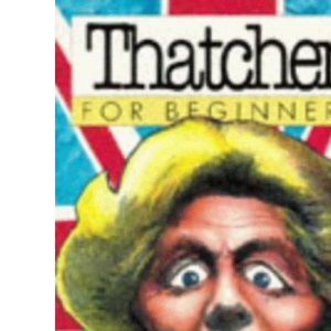 Thatcher for Beginners (Beginners S.)