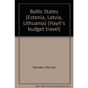 Baltic States (Estonia, Latvia, Lithuania) (Hayit's budget travel)