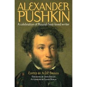 Alexander Pushkin: A Celebration of Russia's Best-loved Writer
