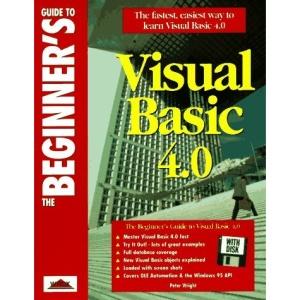 Beginner's Guide to Visual Basic 4 (Beginner's Guides)