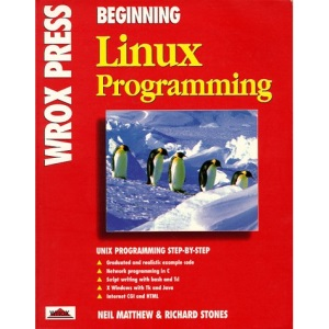 Beginning Linux Programming (First Edition)