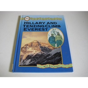 Hillary and Tenzing Climb Everest (Great 20th Century Expeditions)