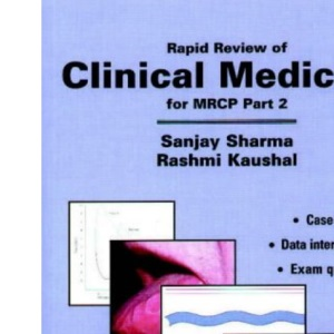 Rapid Review of Clinical Medicine for MRCP: Pt. 2