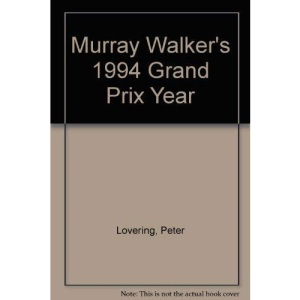 Murray Walker's Grand Prix Year 1994