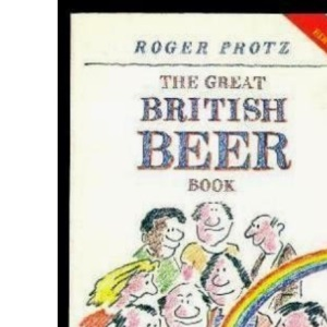 The Great British Beer Book (Food & drink)