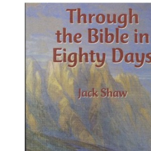Through the Bible in Eighty Days
