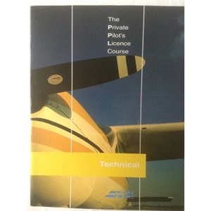 The Private Pilot's Licence Course: Technical Bk. 4