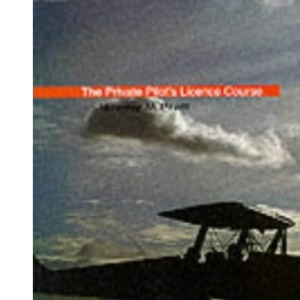 The Private Pilot's Licence Course: Human Factors and Flight Safety Book 5 (Private Pilots Licence Course)