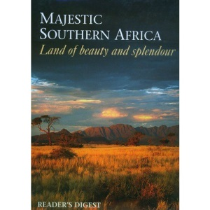 Majestic Southern Africa Land of Beauty and Splendour