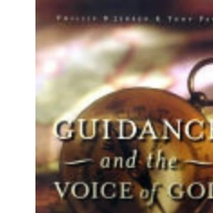 Guidance and the Voice of God