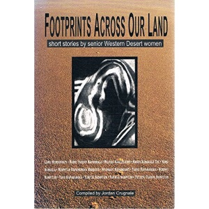 Footprints across Our Land: Short Stories by Senior Desert Women