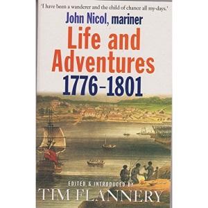 Life and Adventures: 1776-1801: 1776-1801: John Nicol, Mariner