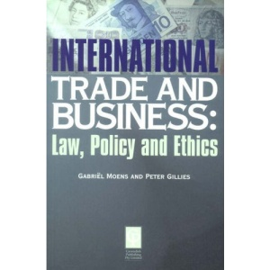 International Trade and Business Law and Policy (Commercial Law S)