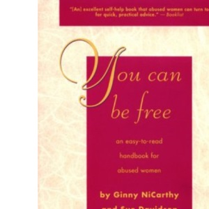 You Can be Free: Easy-to-read Handbook for Abused Women