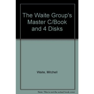 The Waite Group's Master C/Book and 4 Disks