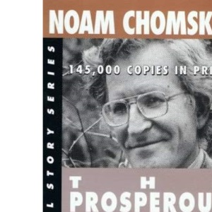 The Prosperous Few and the Restless Many: Real Story Series