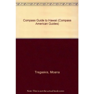 Compass Guide to Hawaii (Compass American Guides)