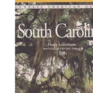 Compass Guide to South Carolina (Compass American Guides)