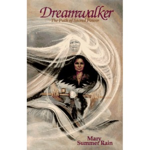 Dreamwalker: The Path of Sacred Power