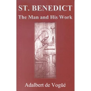 Saint Benedict: The Man and His Work