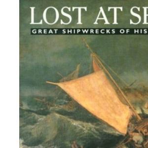 Lost at Sea: Great Shipwrecks of History