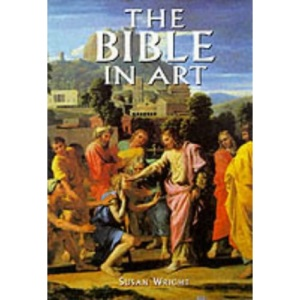 The Bible in Art (Artists & Art Movements)