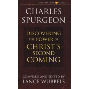 The Power of Christ's Second Coming (Christian living classics)