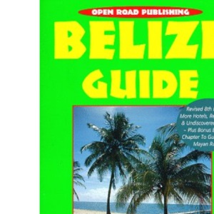 Belize Guide (8th Edition)