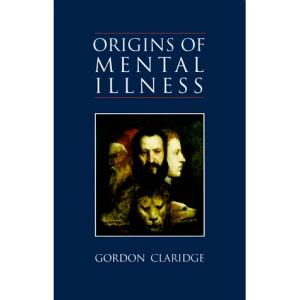Origins of Mental Illness