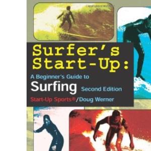 Surfer's Start-up: Beginner's Guide to Surfing (Start-Up Sports)