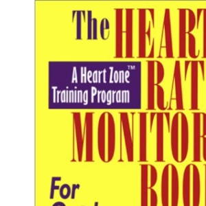 The Heart Rate Monitor Book for Cyclists (Heart Zone Training Program Series)