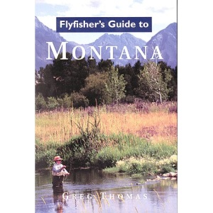 Montana (Flyfisher's Guides)