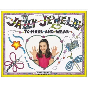 Jazzy Jewelry: To Make and Wear (Williamson Kids Can Books)