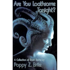 Are You Loathsome Tonight?: A Collection of Short Stories