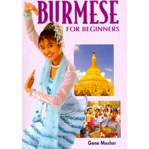 Burmese for Beginners: Roman and Script