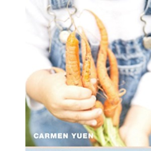 Cosmos in a Carrot: a Zen Guide to Eating Well