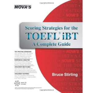 Scoring Strategies for the TOEFL iBT: A Complete Guide [With CDROM]