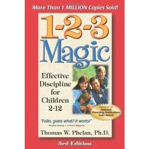 1-2-3 Magic: Effective Discipline for Children 2-12 (123 Magic)