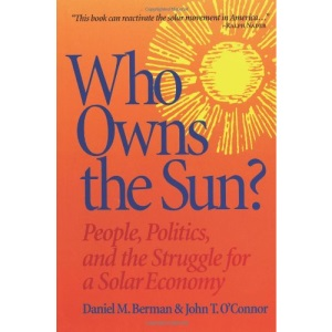 Who Owns the Sun?: People, Politics and the Struggle for a Solar Economy