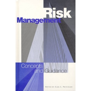 Risk Management: Concepts and Guidance