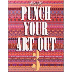 Punch Your Art Out: v.3: Vol 3 (Memory makers)