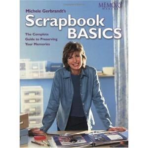 Scrapbook Basics (Memory makers)