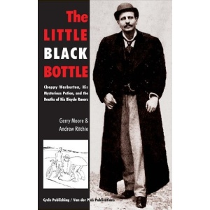 The Little Black Bottle: Choppy Warburton, the Question of Doping and the Death of His Bicycle Racers