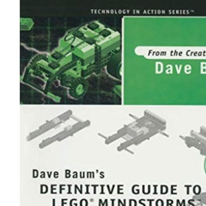 Dave Baum's Definitive Guide to Lego (R) Mindstorms (TM) (Technology in Action)