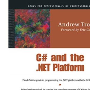 C# and the .NET Platform, 1st edition