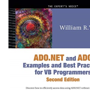 ADO.NET & ADO Examples & Best Practices for VB Programmers Book/CD Package 2nd Edition (.Net Developer)